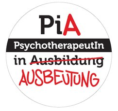 PiA - Psychotherapeut in Ausbeutung